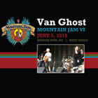 Van Ghost: Live at Hunter Mountain, NY 2010/06/05