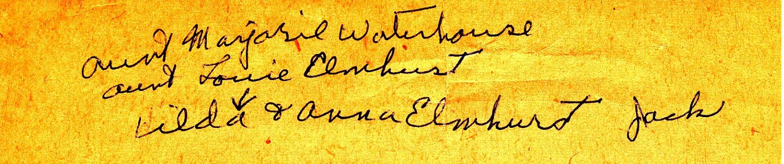 Note 1 - Aunt Marjorie Waterhouse and Aunt Louie Elmhust