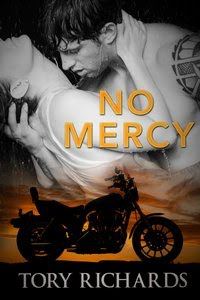 No Mercy - Book 2 after Phantom Riders MC