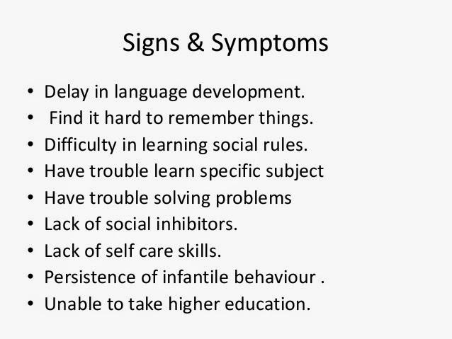 Symptoms mental retardation Mental Retardation: