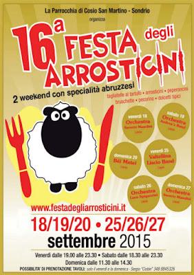 Festa degli Arrosticini dal 18 al 20 e dal 25 al 27 Settembre Cosio Valtellino (SO)