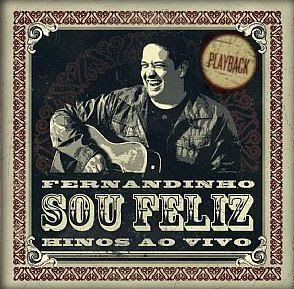 Fernandinho - Sou Feliz - (PlayBack) 2011