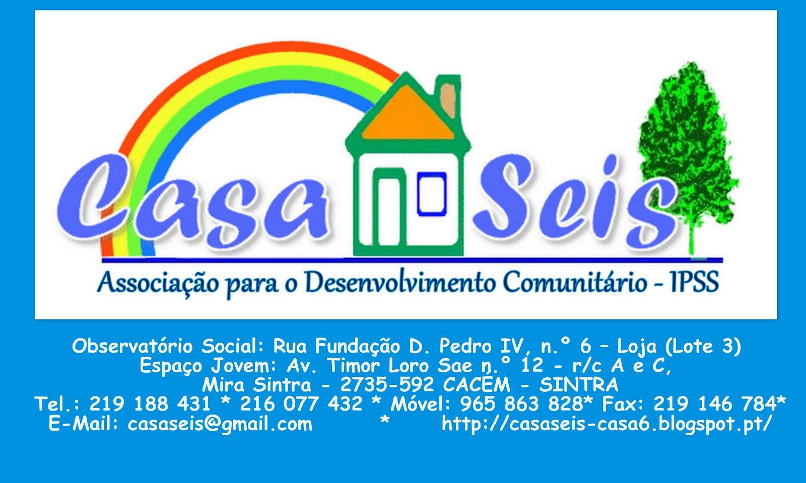 Casa Seis - Associação para o Desenvolvimento Comunitário