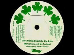 "'GIVEIRELAND BACK TO THE IRISH""-WINGS: ΤΟ ΜΑΤΩΜΕΝΟ ΜΑΝΤΗΛΙ, ΤΟ ΑΣΒΕΣΤΟ ΜΙΣΟΣ, Η ΚΑΤΑΓΩΓΗ ΤΟΥ PAUL M"
