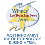 Law Technology News Award: Technology in Trial