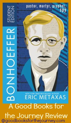 Review of a biography of Dietrich Bonhoeffer for students