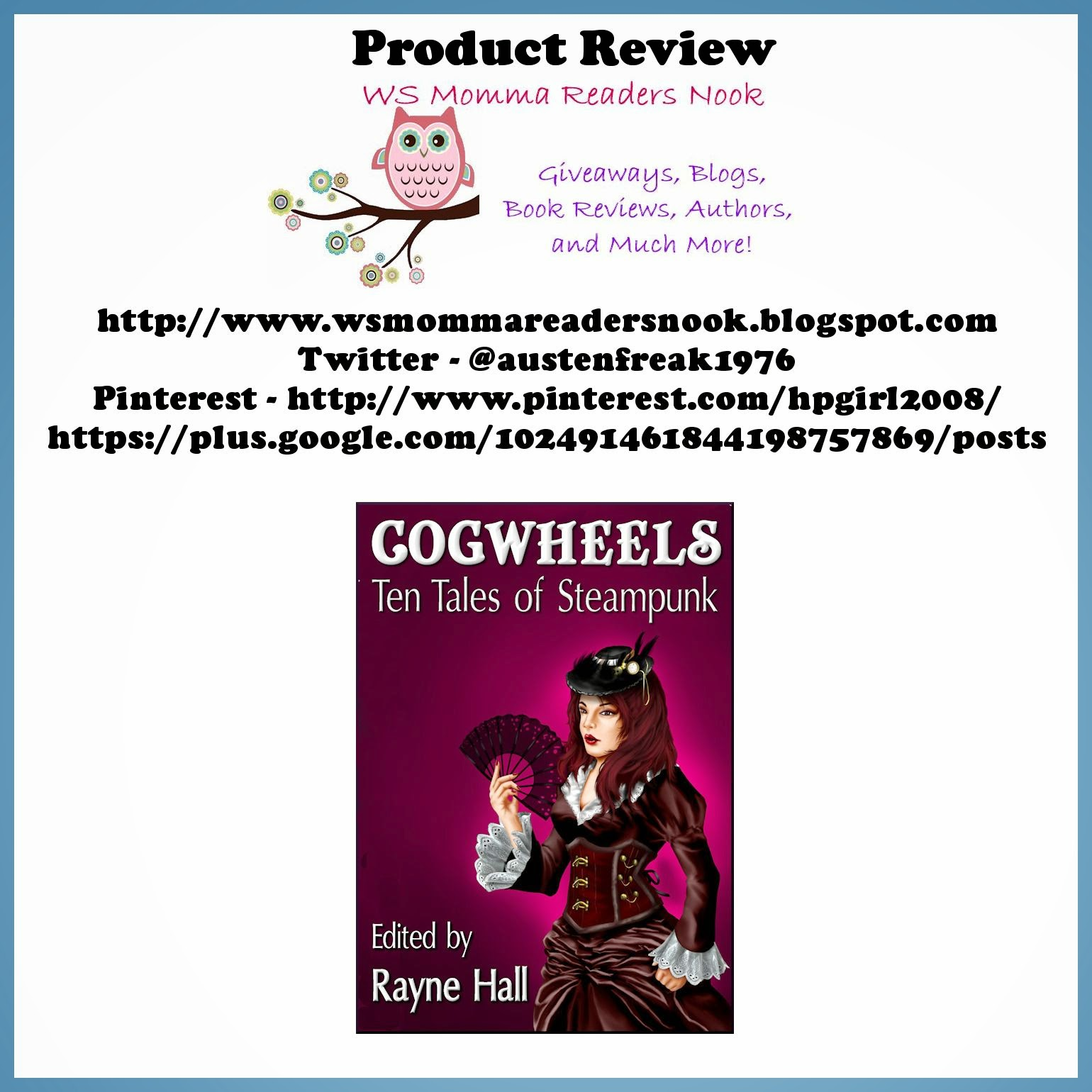 http://www.amazon.com/Cogwheels-Steampunk-Fantasy-Horror-Stories-ebook/dp/B00LLQKVR4/ref=sr_1_1?ie=UTF8&qid=1413778381&sr=8-1&keywords=cogwheels+ten+tales+of+steampunk