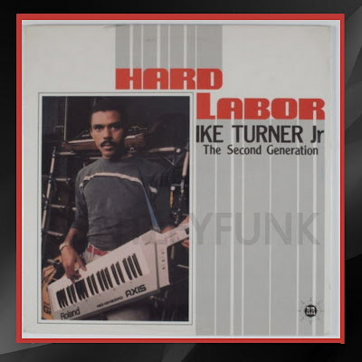 Ike Turner Jr  1987  Hard labor
