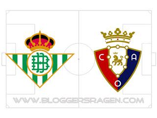 Prediksi Pertandingan Real Betis vs Osasuna