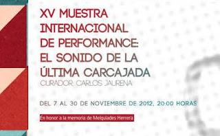 XV Muestra Internacional de Performance en el Exteresa Arte Actual