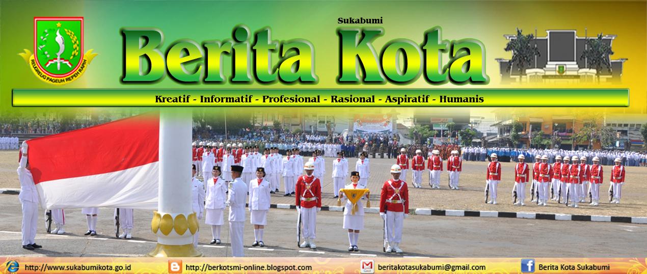Berita Kota Sukabumi - Majalah Online