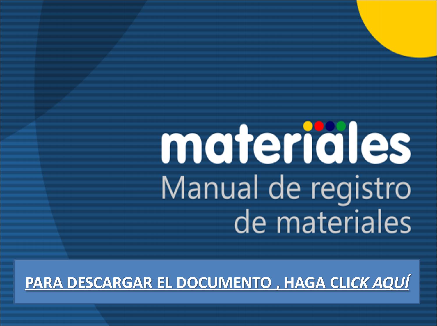 MANUAL DE REGISTRO DE MATERIALES