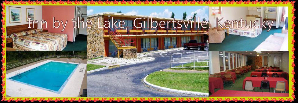 Inn By The Lake Gilbertsville Kentucky Hotel