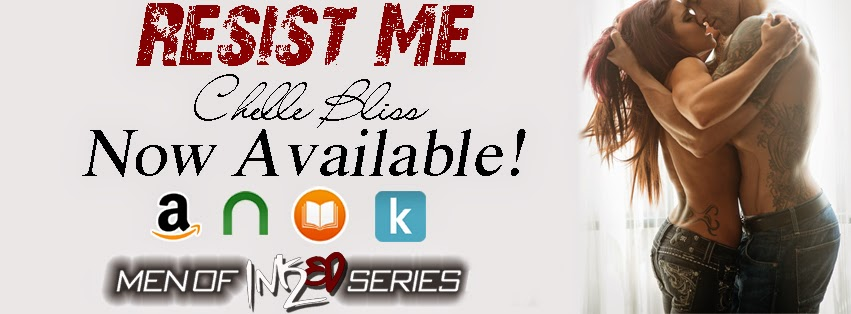 Resist Me by Chelle Bliss Release Day Blitz