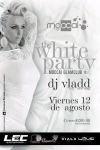 DJ VLADD @ MOCCAI VIERNES 12 DE AGOSTO 2011