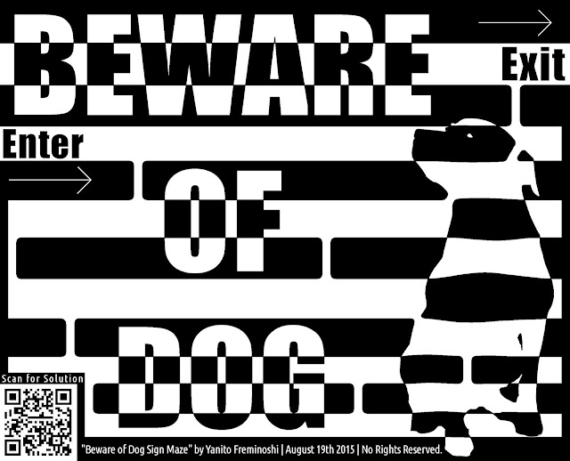 maze of beware of dog sign