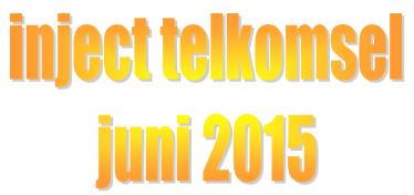 Inject Telkomsel Terbaru Juni 2015
