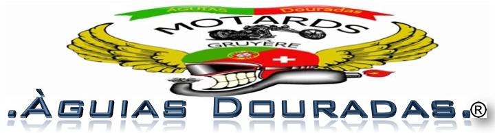 AGUIAS DOURADAS Clube Motard Gruyere