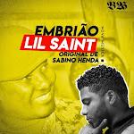 Lil Saint feat. Sabino Henda - Embrião (Remix)