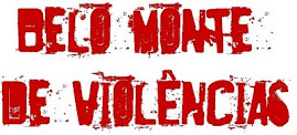 Belo Monte de violências