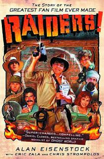 Raiders The Greatest Fan Film Ever Made, Chris Strompolos, Eric Zala