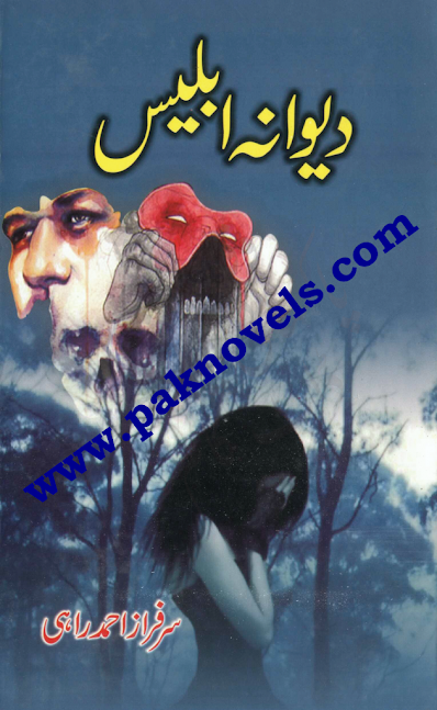 Dewana Iblees by Sarfraz Ahmed Rahi
