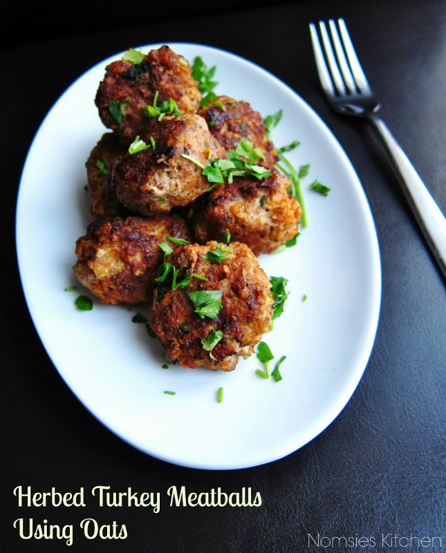 Herbed Turkey Meatballs using Oats from Nomsies Kitchen