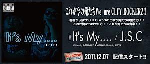 J.S.C / It's My....
