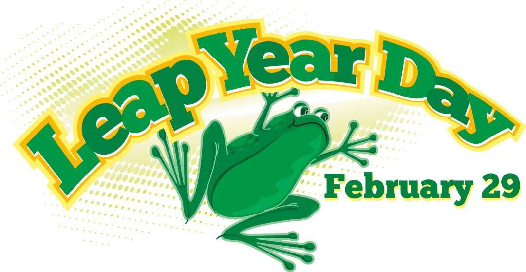 happy leap year friends every four years we celebrate a leap year and ...