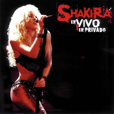 Shakira - Shakira En Vivo Y Privado