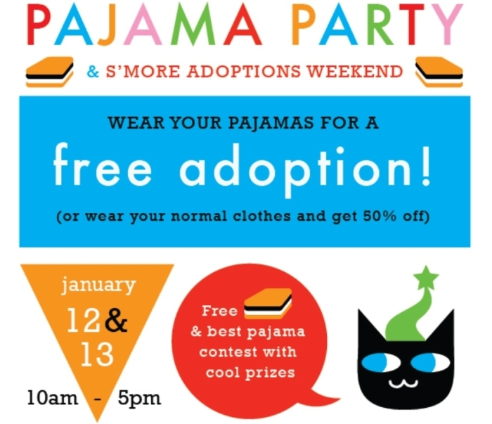 colorful poster that reads pajama party and s'more adoption weekend, wear your pajamas for a free adoption, or wear your regular clothes and get 50% off