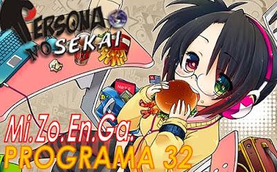 persona no sekai programa 242 - MiZoEnGa 5ta Temporada Programa 32