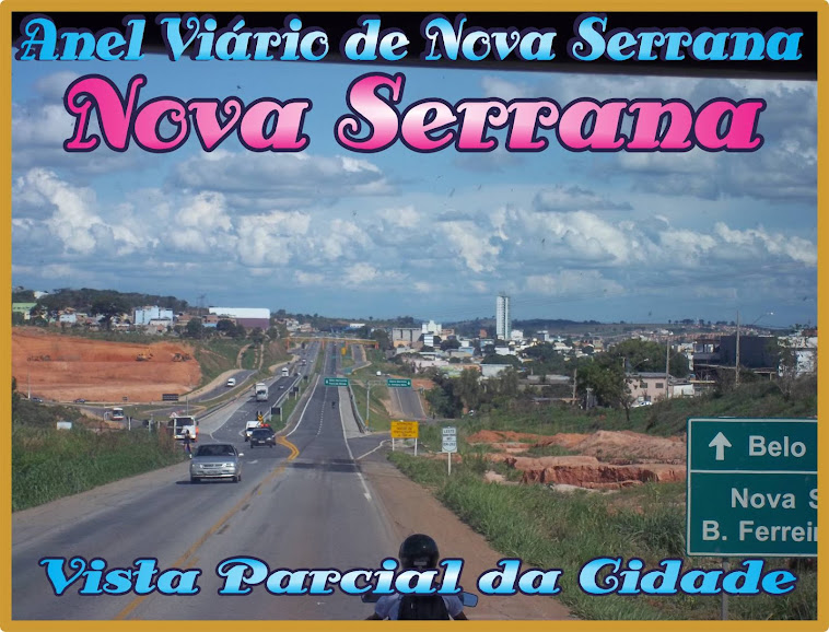 *** Anel Viário de Nova Serrana  ***
