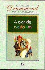 A COR DE CADA UM