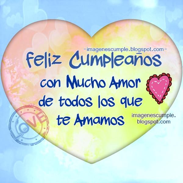 tarjeta con mensaje de amor en cumpleaños, corazón especial, feliz cumple con imagen tierna