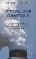 Stéphane Foucart le populisme climate rechauffement Claude Allegre