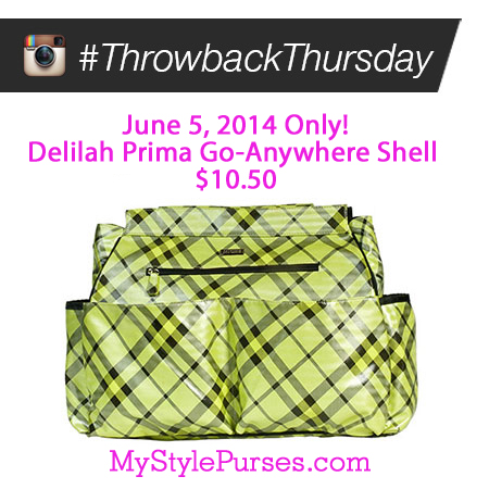 Throwback Thursday June 5, 2014 | Shop MyStylePurses.com