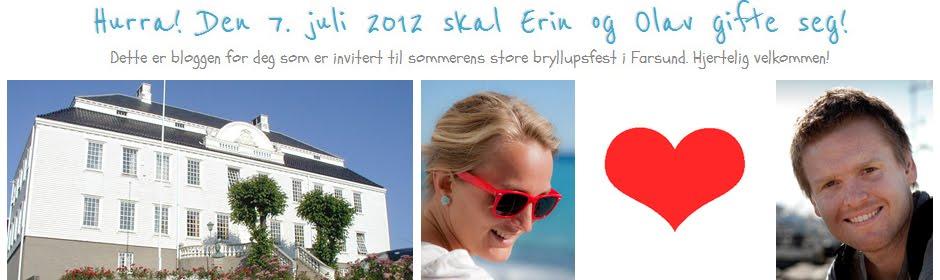 Hurra! Den 7. juli 2012 skal Erin og Olav gifte seg!