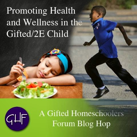 http://giftedhomeschoolers.org/blog-hops/promoting-health-wellness-gifted-2e-child/