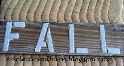 Eclectic Red Barn: Old deck board with letters finished