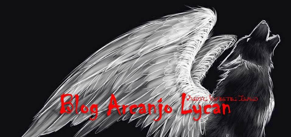 Blog Arcanjo Lycan