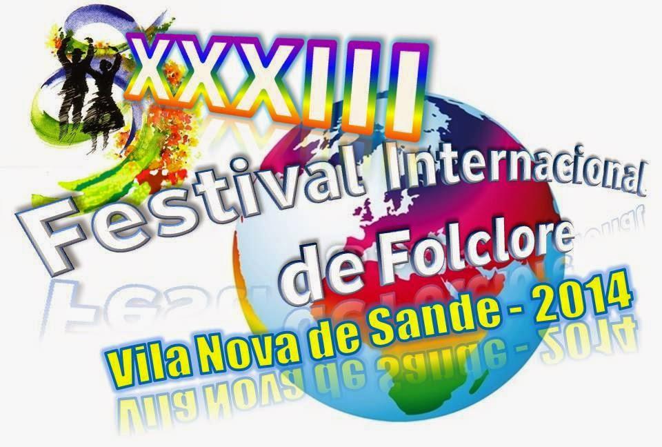 XXXIII Festival Internacional de Folclore - Vila Nova de Sande 2014