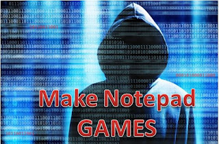 how to make a game with notepad ,notepad programs