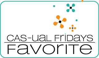 CAS-ual Fridays Favorite !