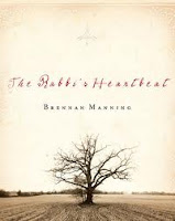 The Rabbi's Heartbeat - Brennan Manning