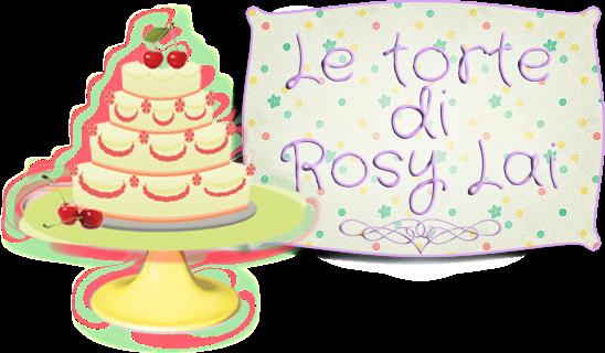 LE TORTE DI ROSY LAI