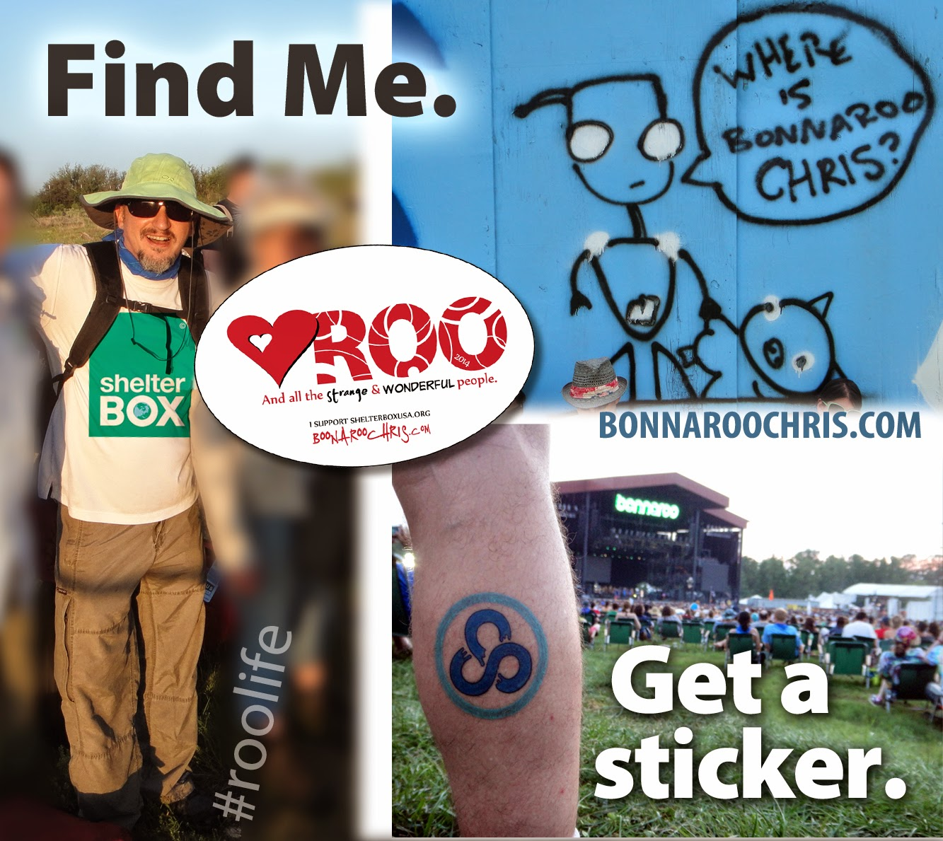 Bonnaroo Chris Find Me Get a Sticker 2014