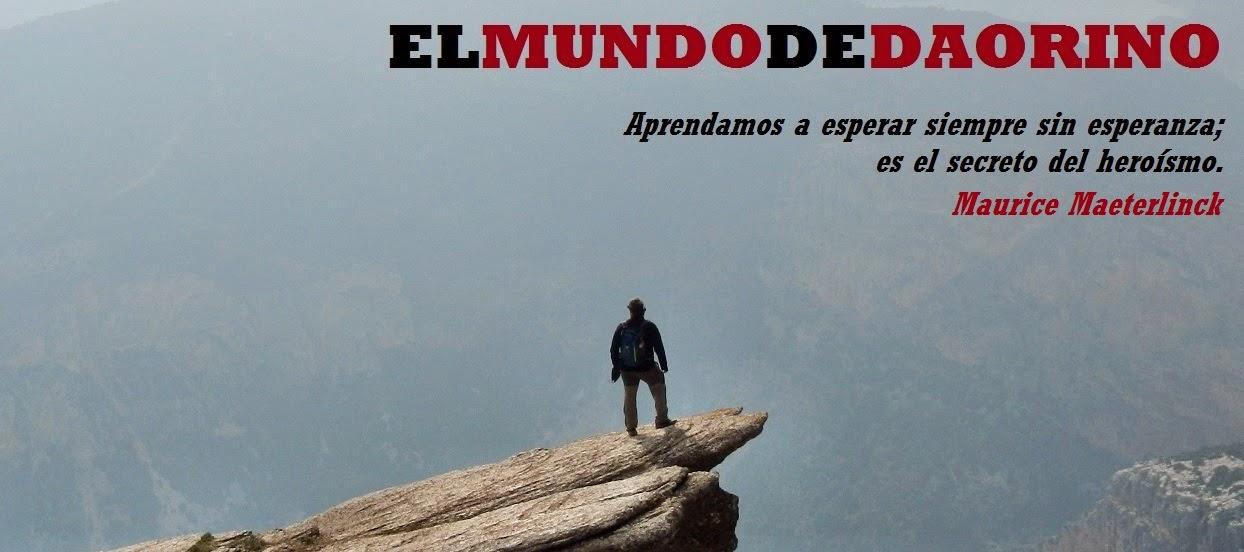 EL MUNDO DE DAORINO (SENDERISMO)