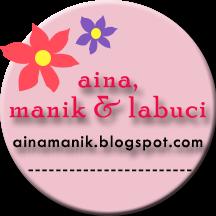 Aina, Manik & Labuci
