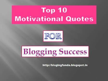 Top 10 Motivational Quotes - BloggingFunda